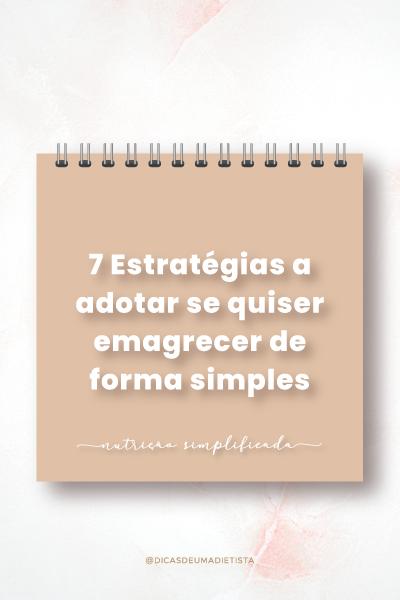 Como emagrecer de forma simples: 7 passos para começar já!